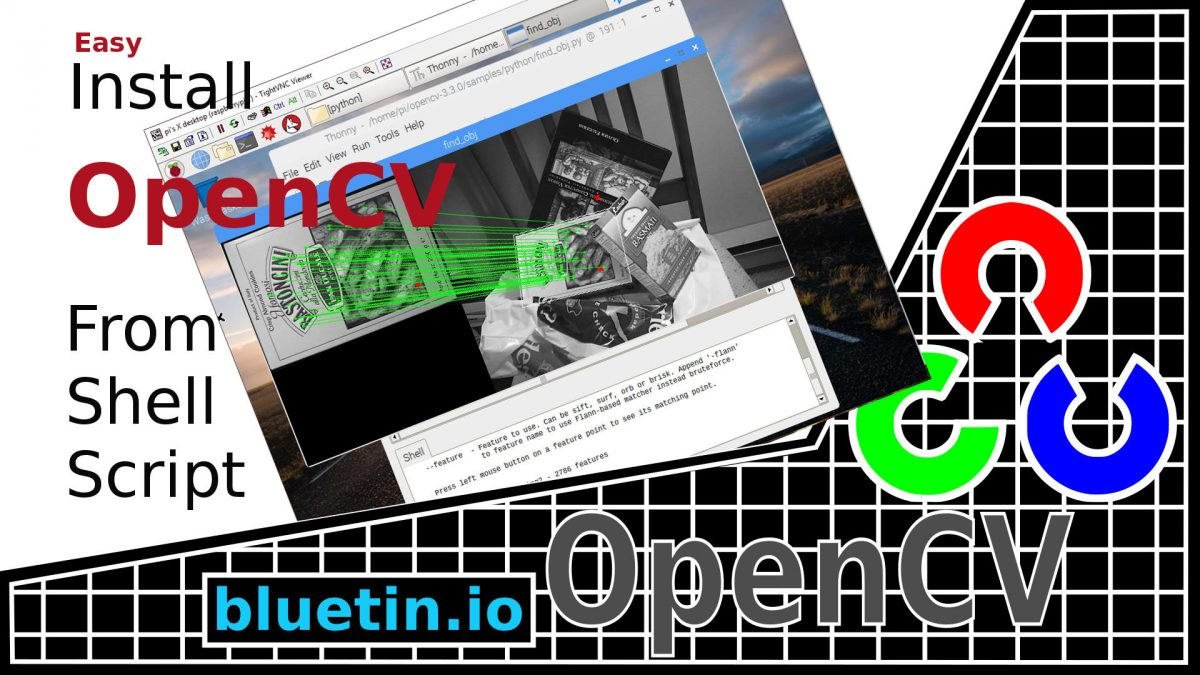 Install OpenCV onto Raspberry Pi from Shell Script