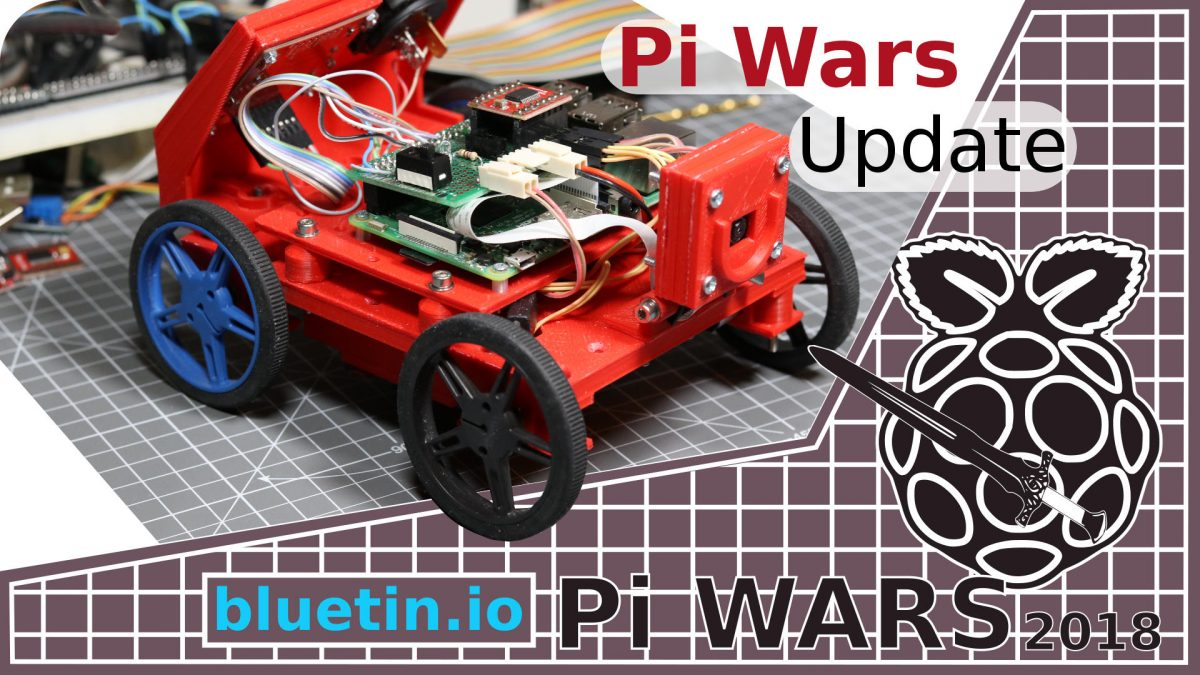 Pi Wars 4.0 Update - Raspberry Pi Robotics Challenge