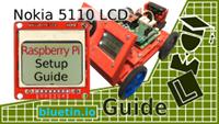 Nokia 5110 LCD Display Setup For Raspberry Pi Guide
